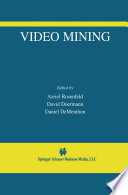 Video Mining : research problems within those boundaries. however, from...