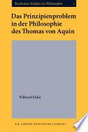 Das Prinzipienproblem in der Philosophie des Thomas von Aquin