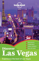 Discover Las Vegas : las vegas, and includes annotated walking tours of...