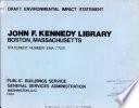 John F  Kennedy Library  Boston  Massachusetts Book PDF