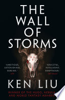 The Wall of Stone by Ken Liu