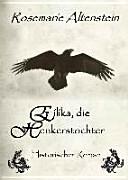 Eilika  die Henkerstochter   Historischer Roman