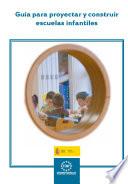 Gu  a para proyectar y construir escuelas infantiles