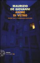 Anime di vetro  Falene per il commissario Ricciardi