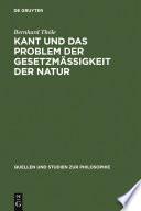 Kant und das Problem der Gesetzmäßigkeit der Natur