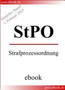 StPO - Strafprozessordnung - Aktueller Stand: 1. Februar 2015