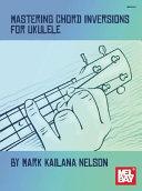 Mastering Chord Inversion for Ukulele