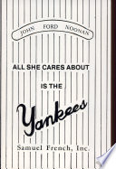All She Cares about is the Yankees