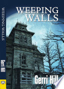 Ebook Weeping Walls Epub Gerri Hill Apps Read Mobile
