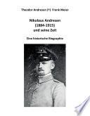 Nikolaus Andresen (1884 - 1915) und seine Zeit