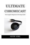 Ultimat Chromecast