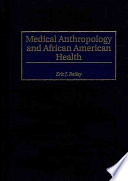Medical Anthropology And African American Health
