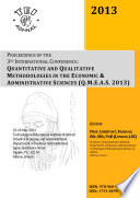 Proceedings of the 3rd International Conference: Quantitative and Qualitative Methodologies in the Economic & Administrative Sciences (QMEAS 2013)
