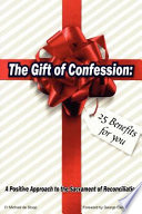 The Gift of Confession