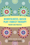 download ebook mindfulness-based play-family therapy: theory and practice pdf epub