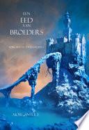 Een Eed Van Broeders Boek 14 In De Tovenaarsring