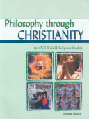 Philosophy Through Christianity