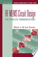 RF MEMS Circuit Design for Wireless Communications