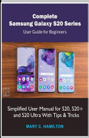 Complete Samsung Galaxy S20 Series User Guide for Beginners