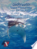 Underwater Digital Photography For Dslrs