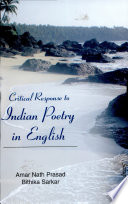 Critical Response To Indian Poetry In English