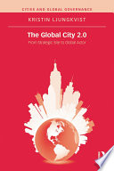 The Global City 2 0