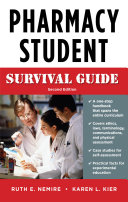 Pharmacy Student Survival Guide  Second Edition