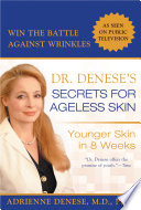 Dr Denese S Secrets For Ageless Skin