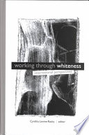 Working through Whiteness