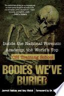 Bodies We Ve Buried