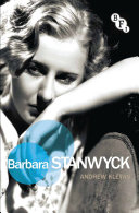 Barbara Stanwyck : sixty years. during that period she starred...