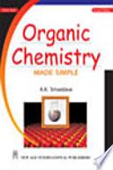 Organic Chemistry Made Simple