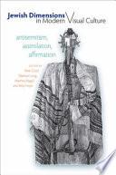 Jewish Dimensions in Modern Visual Culture
