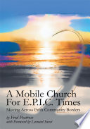 A Mobile Church for E P I C  Times