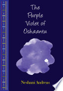 The Purple Violet of Oshaantu