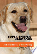 Super Sniffer Handbook