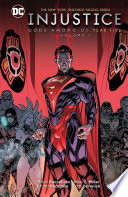 Injustice Gods Among Us Year Five Vol 1