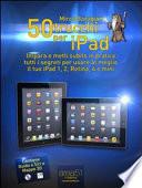 50 trucchi per iPad