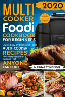 Foodi Multi Cooker Cookbook For Beginners
