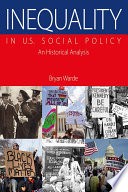 Inequality in U.S. social policy an historical analysis /