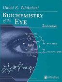Biochemistry of the Eye