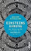 Einsteins Ahnung