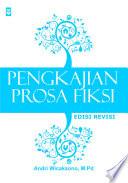 Pengkajian Prosa Fiksi  edisi revisi