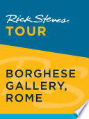 Rick Steves Tour  Borghese Gallery  Rome