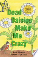 Dead Daisies Make Me Crazy