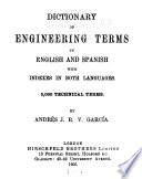 Dictionary of Engineering Terms in English and Spanish  with Indexes in Both Languages