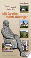 Mit Goethe durch Thüringen