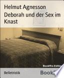 Deborah und der Sex im Knast Gelandet Ist Die Veranderung Der Haftbedingungen Fur