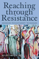 Reaching Through Resistance  Advanced Psychotherapy Techniques