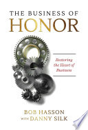The Business of Honor